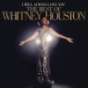 "Whitney Houston – ""I Will Always Love You: The Best Of Whitney Houston"""