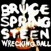 "7. Bruce Springsteen – ""Wrecking Ball"""