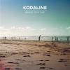 """Brand New Day"" –Kodaline"