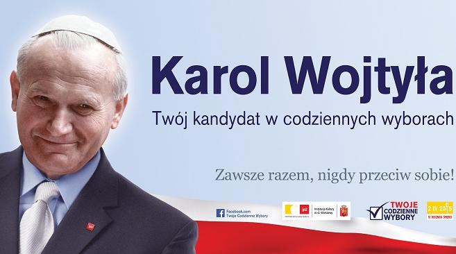 Kampania wyborcza z Janem Pawłem II